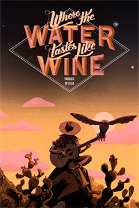 Where the Water Tastes Like Wine: Xbox Edition