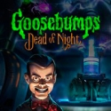 Goosebumps: Dead of Night