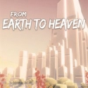 From Earth to Heaven